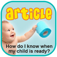 How Do I Know If My Child Is Ready For Potty Training?